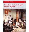 China: From Empire to People's Republic 1900-49
