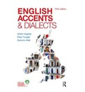 English Accents and Dialects: An Introduction to Social and Regional Varieties of English in the British Isles