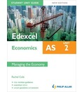 Edexcel AS Economics Student Unit Guide: Managing the Economy: Unit 2