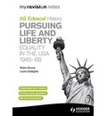 Edexcel AS History Pursuing Life and Liberty: Equality in the USA 1945-68