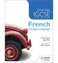 Cambridge IGCSE(R) and International Certificate French Foreign Language