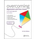 Overcoming Depression and Low Mood: A Five Areas Approach