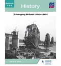 History: Changing Britain 1760-1900
