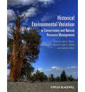 Historical Environmental Variation in Conservationand Natural Resource Management