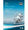 FIA Foundations of Accountant in Business FAB (ACCA F1): Paper F1: Study Text
