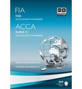FIA Foundations of Accountant in Business FAB (ACCA F1): Revision Kit