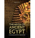 The Myth of Ancient Egypt