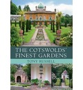 The Cotswolds' Finest Gardens