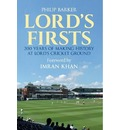 Lord's First: 200 Years of Making History at Lord's Cricket Ground