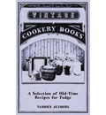 A Selection of Old-Time Recipes for Fudge