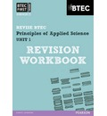BTEC First in Applied Science: Principles of Applied Science Unit 1 Revision Workbook: Unit 1