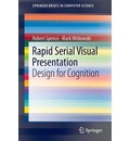 Rapid Serial Visual Presentation: Design for Cognition