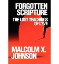 Forgotten Scripture: The Lost Teachings of L?ve