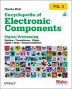 Encyclopedia of Electronic Components: Volume 2: Diodes, Transistors, Chips, Light, Heat, and Sound Emitters