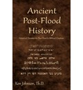 Ancient Post-Flood History: Historical Documents That Point to Biblical Creation