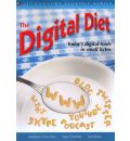 The Digital Diet: Today's Digital Tools in Small Bytes