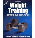 Weight Training: Steps to Success