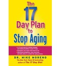 The 17 Day Plan to Stop Aging