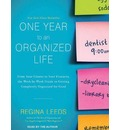 One Year to an Organized Life (Library Edition): From Your Closets to Your Finances, the Week-by-Week Guide to Getting Completely Organized for Good