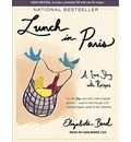 Lunch in Paris (Library Edition): A Love Story, with Recipes
