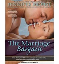 The Marriage Bargain (Library Edition)
