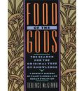 Food of the Gods (Library Edition): The Search for the Original Tree of Knowledge : A Radical History of Plants, Drugs, and Human Evolution