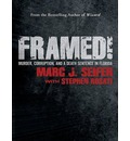 Framed! (Library Edition): Murder, Corruption, and a Death Sentence in Florida
