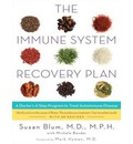 The Immune System Recovery Plan (Library Edition): A Doctor's 4-Step Program to Treat Autoimmune Disease