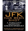 JFK Has Been Shot (Library Edition)