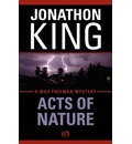 Acts of Nature: A Max Freeman Mystery (Book Five)