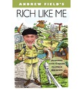 Rich Like Me: An Amusing Guide to Making Millions in Real Estate