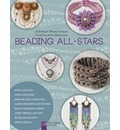 Beading All-Stars: 20 Jewelry Projects from Your Favorite Designers