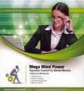 Mega Mind Power: Hypnotize Yourself for Mental Mastery