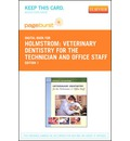 Veterinary Dentistry for the Technician and Office Staff - Pageburst E-Book on Vitalsource (Retail Access Card)
