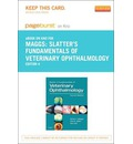 Slatter's Fundamentals of Veterinary Ophthalmology - Pageburst E-Book on Kno (Retail Access Card)