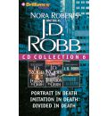 J.D. Robb CD Collection 6: Portrait in Death, Imitation in Death, Divided in Death