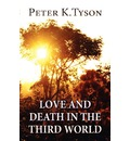 Love and Death in the Third World