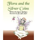 Flora and the Silver Coins