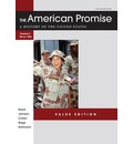 The American Promise Value Edition, Volume II: From 1865: A History of the United States