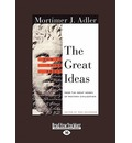 How to Think About the Great Ideas: From the Great Books of Western Civilization(Volume 2 of 2 )