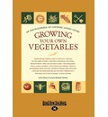 Growing Your Own Vegetables (1 Volume Set): An Encyclopedia of Country Living Guide