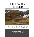 The Saga Hoard - Volume 2: Icelandic Sagas