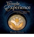 The Temple Experience: Passage to Healing and Holiness (Audio CD)