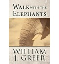 Walk with the Elephants