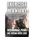 Exercise Manual: An Exercise Guide for Adult with Diabetes