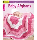 Crochet Baby Afghans: Wraps for a Special Wee One!