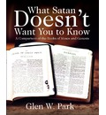 What Satan Doesn't Want You to Know: A Comparison of the Books of Moses and Genesis