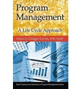Program Management: a Life Cycle Approach