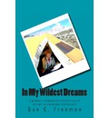 In My Wildest Dreams: A Woman's Humorous Perspective of Her Mt. Kilimanjaro Experience