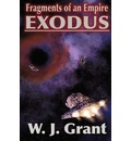 Fragments of an Empire: Exodus